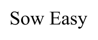 mark for SOW EASY, trademark #85119548
