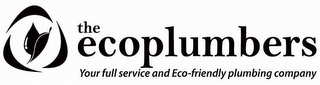 mark for THE ECOPLUMBERS YOUR FULL SERVICE AND ECO-FRIENDLY PLUMBING COMPANY, trademark #85120076