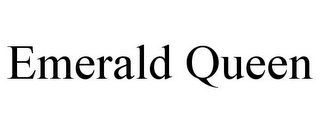 mark for EMERALD QUEEN, trademark #85120214