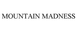 mark for MOUNTAIN MADNESS, trademark #85120398
