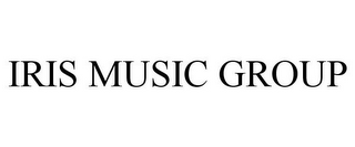 mark for IRIS MUSIC GROUP, trademark #85120650