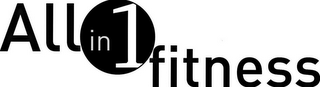 mark for ALL IN 1 FITNESS, trademark #85121352