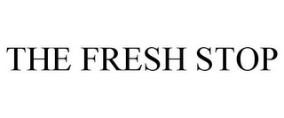 mark for THE FRESH STOP, trademark #85122681