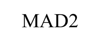 mark for MAD2, trademark #85124927