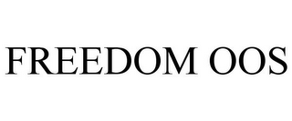 mark for FREEDOM OOS, trademark #85126057
