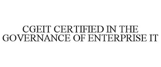 mark for CGEIT CERTIFIED IN THE GOVERNANCE OF ENTERPRISE IT, trademark #85126161