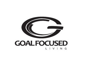 mark for G GOAL FOCUSED LIVING, trademark #85131914