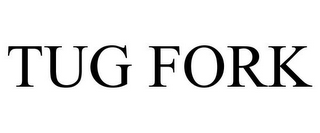 mark for TUG FORK, trademark #85132374