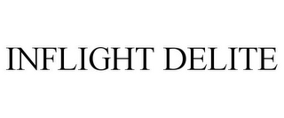 mark for INFLIGHT DELITE, trademark #85132698