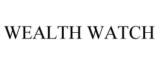 mark for WEALTH WATCH, trademark #85133307