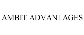 mark for AMBIT ADVANTAGES, trademark #85134310