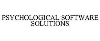 mark for PSYCHOLOGICAL SOFTWARE SOLUTIONS, trademark #85135216