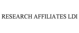 mark for RESEARCH AFFILIATES LDI, trademark #85139116