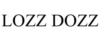 mark for LOZZ DOZZ, trademark #85139177