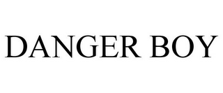 mark for DANGER BOY, trademark #85140337