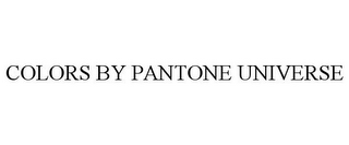 mark for COLORS BY PANTONE UNIVERSE, trademark #85140714
