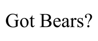 mark for GOT BEARS?, trademark #85143797