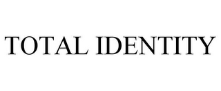mark for TOTAL IDENTITY, trademark #85150597