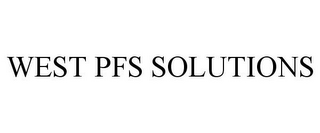 mark for WEST PFS SOLUTIONS, trademark #85151943