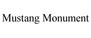 mark for MUSTANG MONUMENT, trademark #85153348