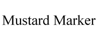 mark for MUSTARD MARKER, trademark #85154852