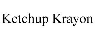 mark for KETCHUP KRAYON, trademark #85154867