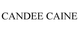 mark for CANDEE CAINE, trademark #85155290
