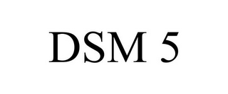 mark for DSM 5, trademark #85161707