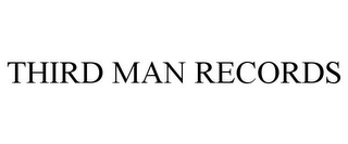 mark for THIRD MAN RECORDS, trademark #85166634