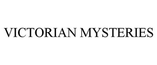 mark for VICTORIAN MYSTERIES, trademark #85168571