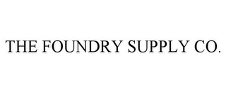 mark for THE FOUNDRY SUPPLY CO., trademark #85171412