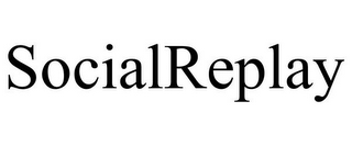 mark for SOCIALREPLAY, trademark #85172175