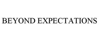 mark for BEYOND EXPECTATIONS, trademark #85172736