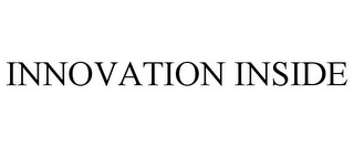 mark for INNOVATION INSIDE, trademark #85174207