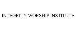 mark for INTEGRITY WORSHIP INSTITUTE, trademark #85179234
