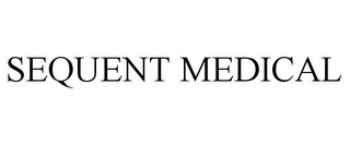 mark for SEQUENT MEDICAL, trademark #85182907
