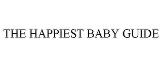 mark for THE HAPPIEST BABY GUIDE, trademark #85182953
