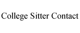 mark for COLLEGE SITTER CONTACT, trademark #85182962