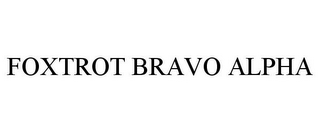 mark for FOXTROT BRAVO ALPHA, trademark #85183197