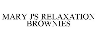mark for MARY J'S RELAXATION BROWNIES, trademark #85183521