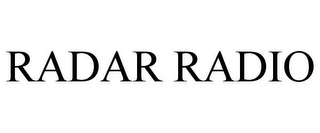 mark for RADAR RADIO, trademark #85183522