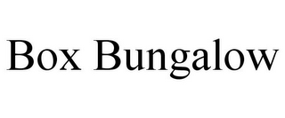 mark for BOX BUNGALOW, trademark #85183850