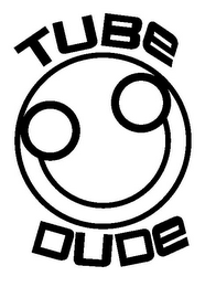 mark for TUBE DUDE, trademark #85184195