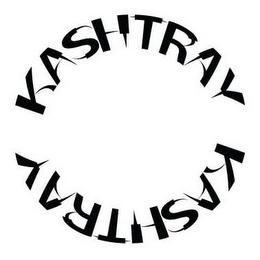 mark for KASHTRAY KASHTRAY, trademark #85186615