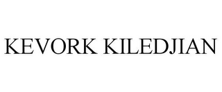 mark for KEVORK KILEDJIAN, trademark #85189014