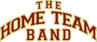 mark for THE HOME TEAM BAND, trademark #85195164