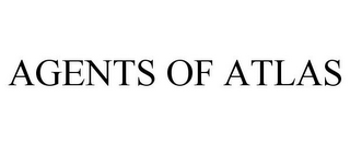 mark for AGENTS OF ATLAS, trademark #85195565