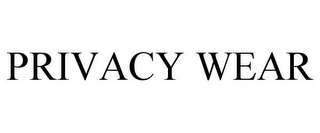 mark for PRIVACY WEAR, trademark #85195755