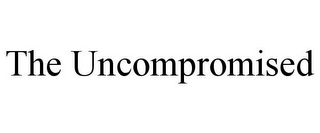 mark for THE UNCOMPROMISED, trademark #85195939