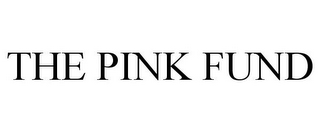 mark for THE PINK FUND, trademark #85197178